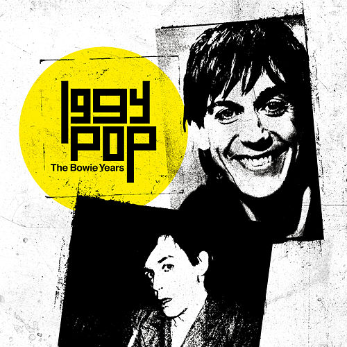 The Bowie Years de Iggy Pop
