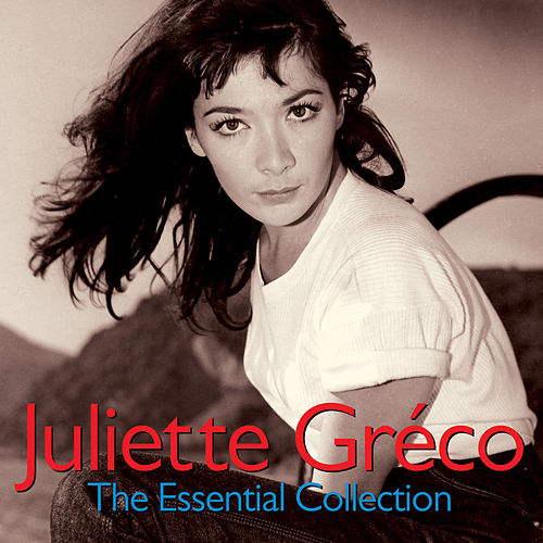 The Essential Collection (Digitally Remastered) von Juliette Greco