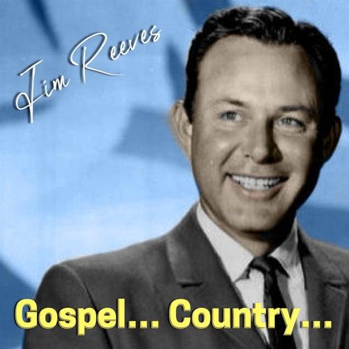 Gospel... Country... von Jim Reeves
