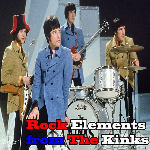 Rock Elements from the Kinks de The Kinks