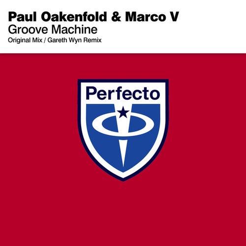 Groove Machine by Paul Oakenfold