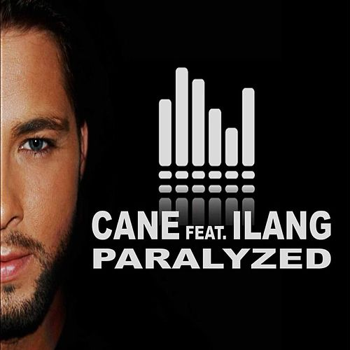 Paralyzed by Cane