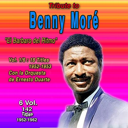 Tribute To Beny Moré - El Barbaro del Ritmo (6 Vol.) (1952-1953) de Beny More