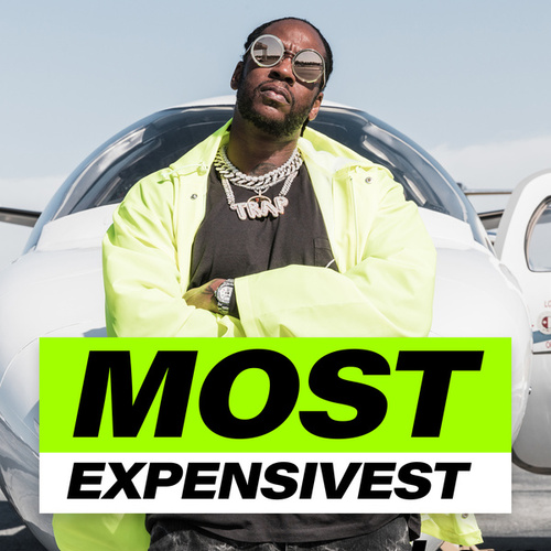 Most Expensivest by 2 Chainz