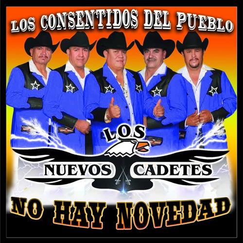 No Hay Novedad by Los Nuevos Cadetes