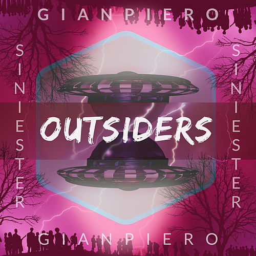 Outsiders de GianPiero Siniester