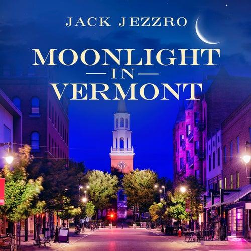 Moonlight in Vermont von Jack Jezzro