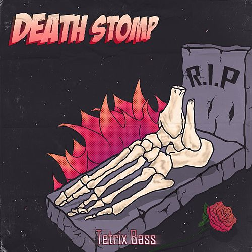 Death Stomp by Tetrix Bass