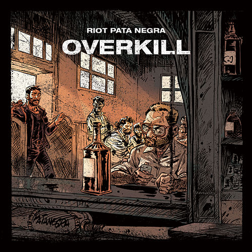 Overkill von Riot Pata Negra