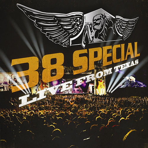 Live From Texas by .38 Special