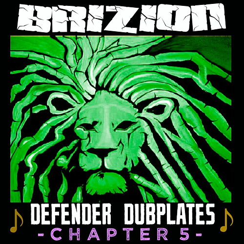 Defender Dubplates Chapter 5 von Brizion