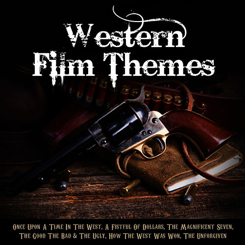 Western Film Themes di L'orchestra Cinematique