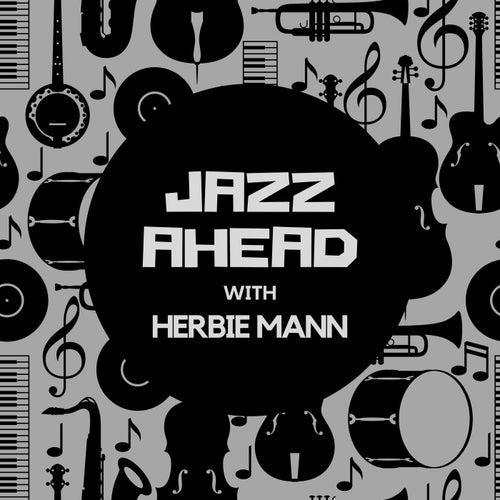 Jazz Ahead with Herbie Mann de Herbie Mann