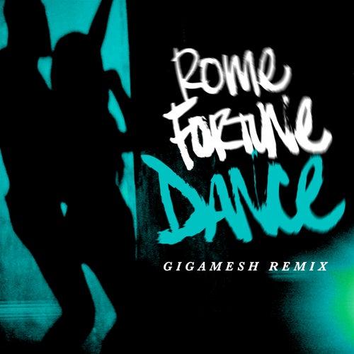 Dance (Gigamesh Remix) de Rome Fortune