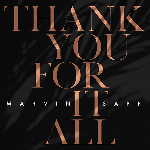 Thank You For It All de Marvin Sapp