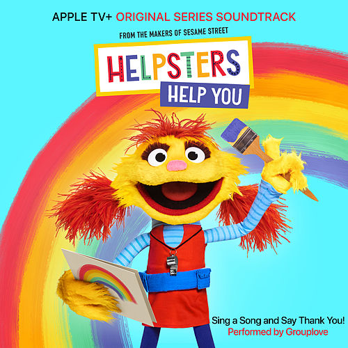 "Sing A Song and Say Thank You! (feat. Grouplove) [From ""Helpsters""] de Helpsters"