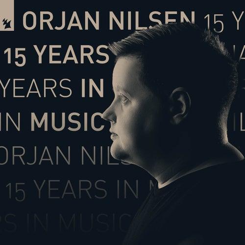 15 Years In Music by Orjan Nilsen