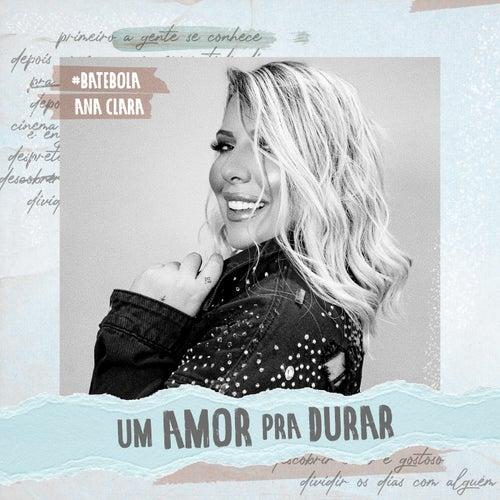 Um Amor Pra Durar von Ana Clara