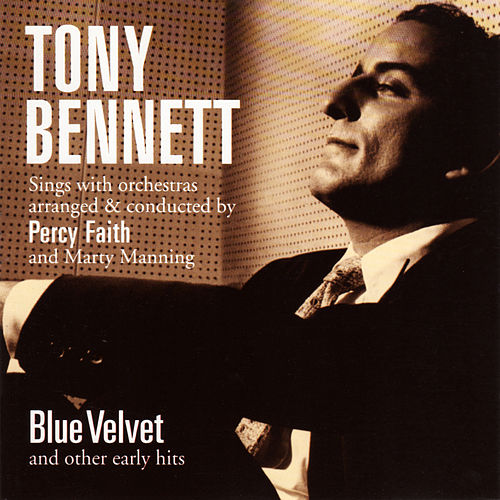 Blue Velvet and Other Early Hits by Tony Bennett
