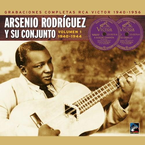 Arsenio Rodríguez y su conjunto. Grabaciones completas RCA Victor, Vol. 1: 1940-1944 von Arsenio Rodriguez