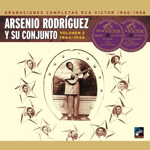 Arsenio Rodríguez y su conjunto. Grabaciones completas RCA Victor, Vol. 2: 1944-1946 de Arsenio Rodriguez