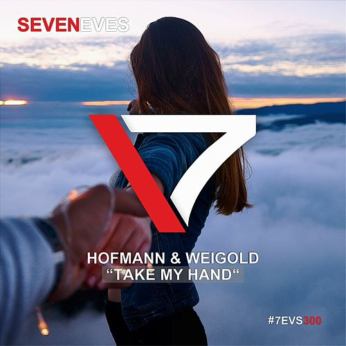 Take My Hand by Hofmann &