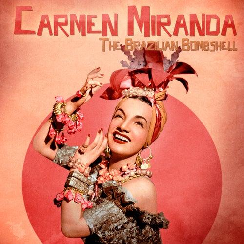 The Brazilian Bombshell (Remastered) von Carmen Miranda