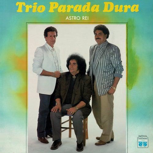 Astro Rei von Trio Parada Dura