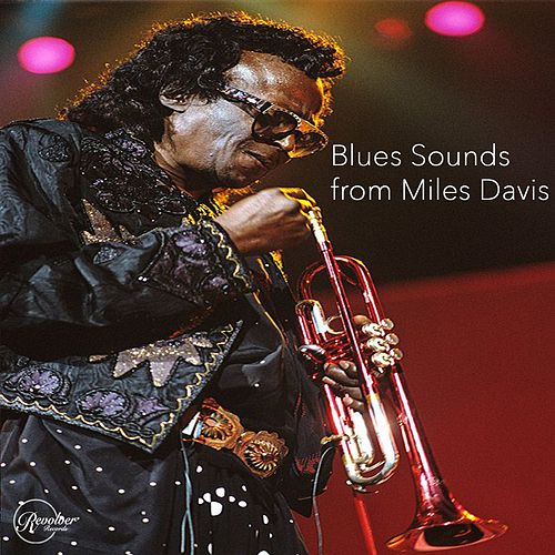 Blues Sounds from Miles Davis van Miles Davis