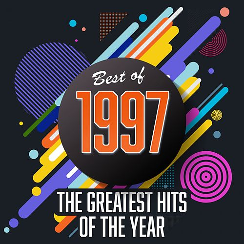 Best of 1997: The Greatest Hits of the Year de Various Artists