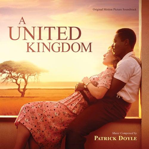 A United Kingdom (Original Motion Picture Soundtrack) van Patrick Doyle