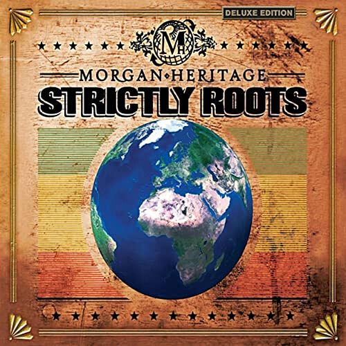 Strictly Roots (Deluxe Edition) von Morgan Heritage