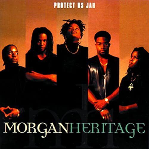 Protect Us Jah von Morgan Heritage