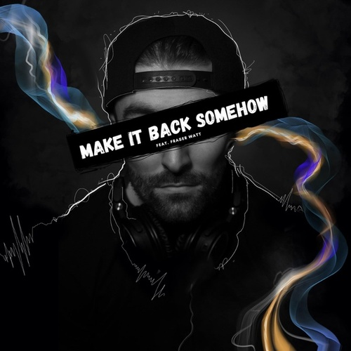 Make It Back Somehow by Andrew Brien