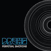 Perpetual Emotions by Drehz