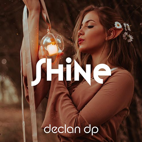 Shine by Declan DP
