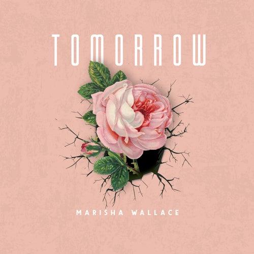 Tomorrow von Marisha Wallace