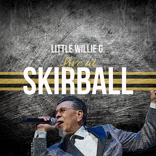 Little Willie G. Live at Skirball de Little Willie G.