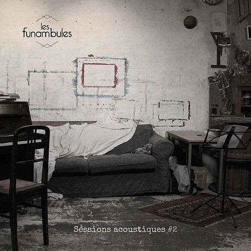 Sessions acoustiques #2 by Les Funambules