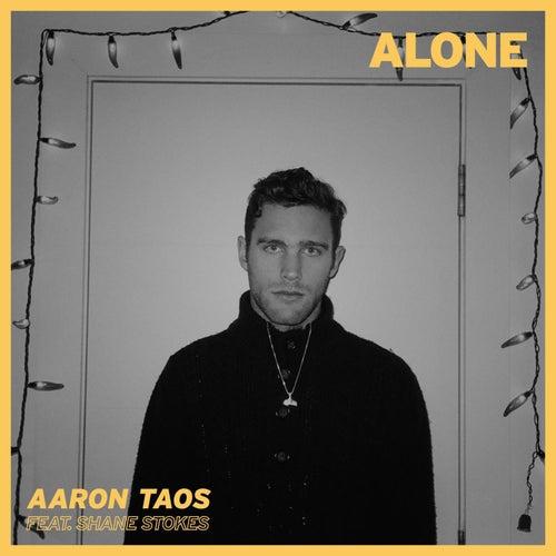 Alone von Aaron Taos