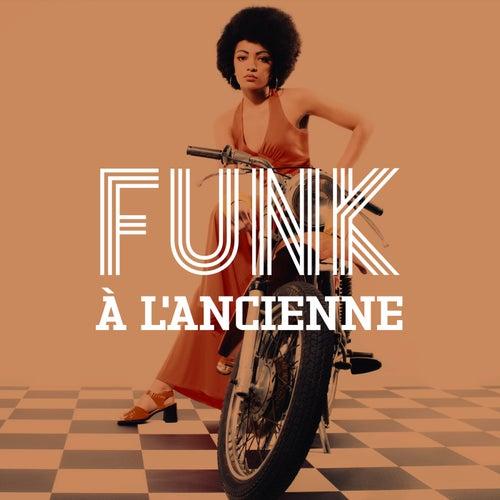 Funk à l'ancienne de Various Artists
