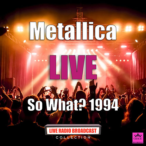 So What? 1994 (Live) de Metallica