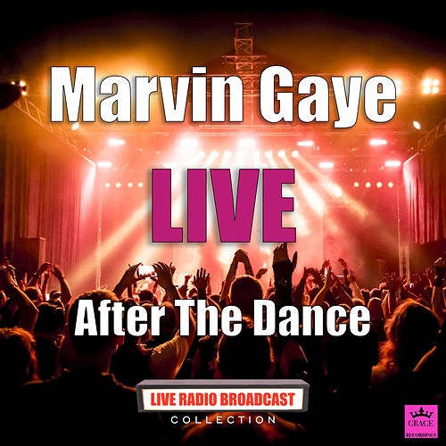 After The Dance (Live) von Marvin Gaye