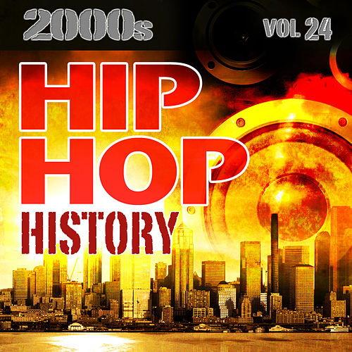 Hip Hop History Vol.24 - 2000s by The Countdown Mix Masters
