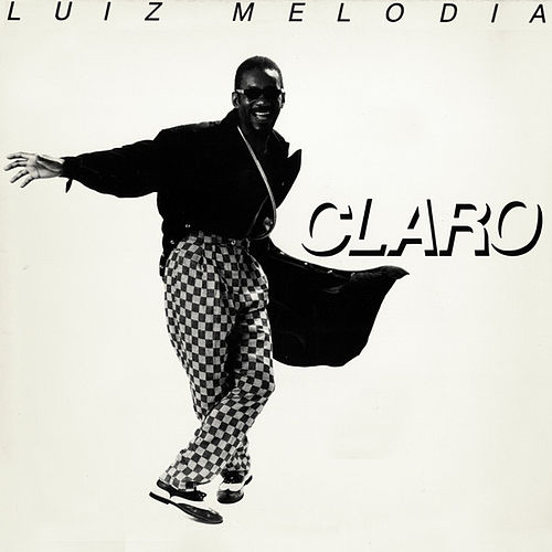 Claro by Luiz Melodia