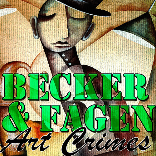 Art Crimes de Donald Fagen