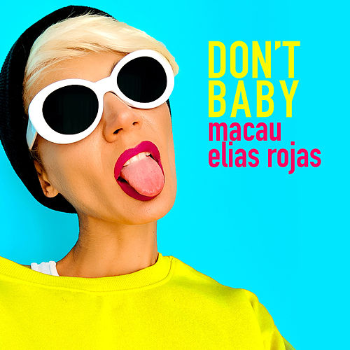 Don't Baby by Macau