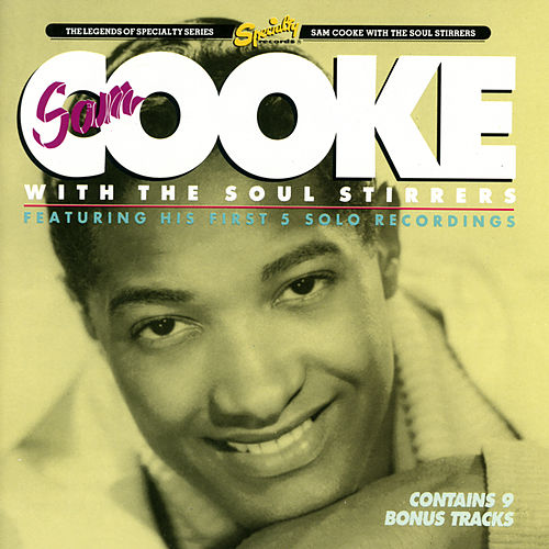 Sam Cooke And The Soul Stirrers von Sam Cooke
