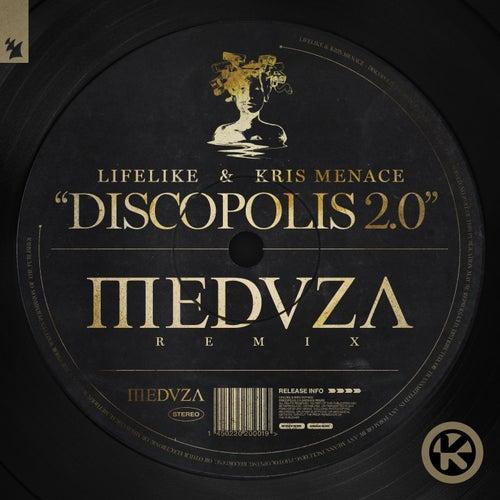 Discopolis 2.0 (MEDUZA Remix) von Lifelike