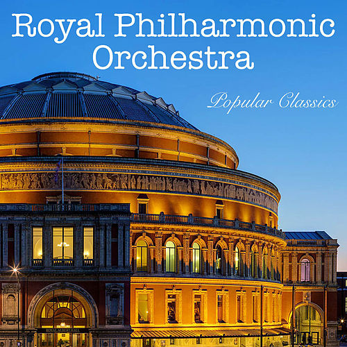 Royal Philharmonic Orchestra Popular Classics von Royal Philharmonic Orchestra